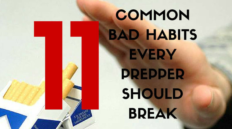 11 Common Bad Habits Every Prepper Should Break