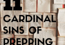 11 Cardinal Sins of Prepping