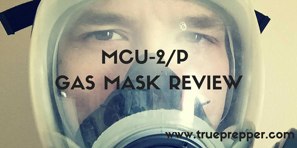 MCU 2P Gas Mask Review TruePrepper