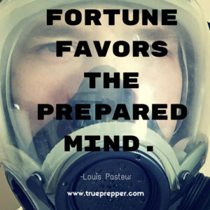 Fortune favors the prepared mind.