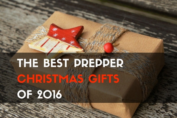 The Best Prepper Christmas Gifts Of 2016 Trueprepper