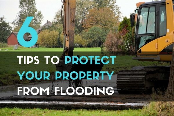 6 Tips to Protect Your Property From Flooding