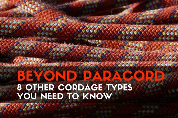 Beyond Paracord- 8 Other Cordage Types You Need to Know