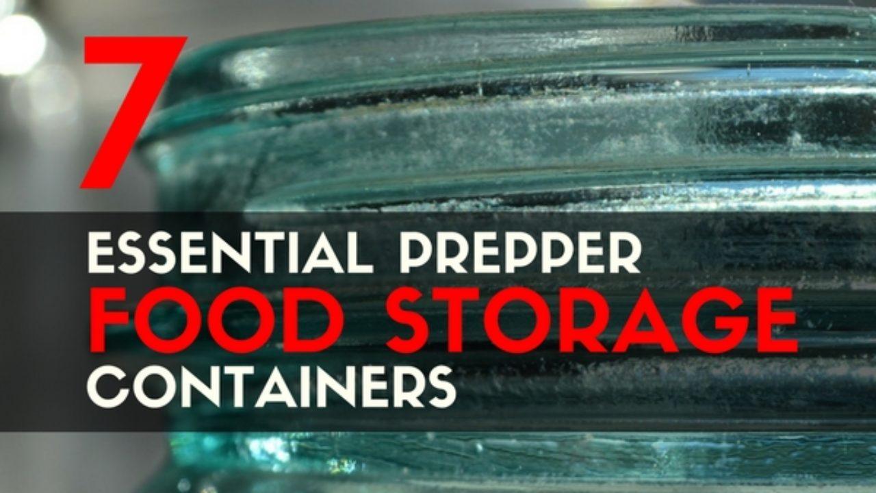 7 Essential Prepper Food Storage Containers Trueprepper