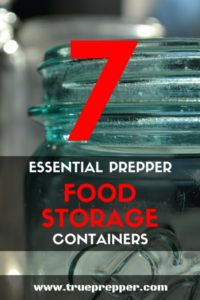 7 Essential Prepper Food Storage Containers