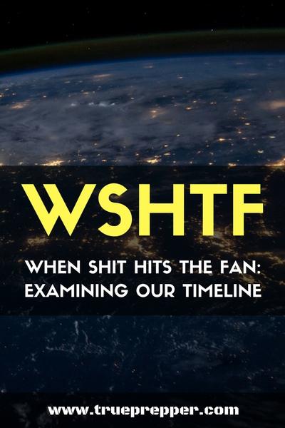 WSHTF - When Shit Hits the Fan