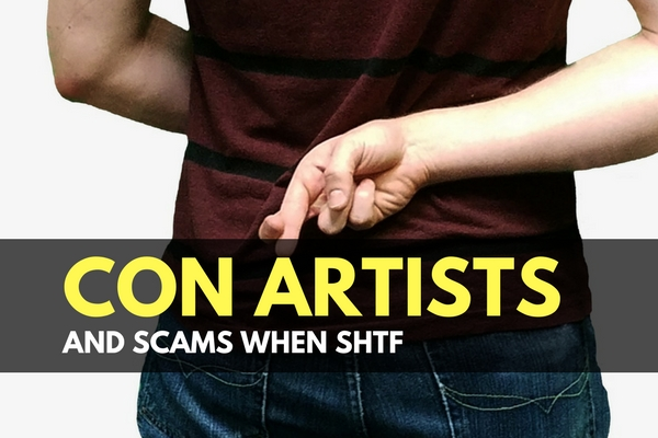 Con Artists and Scams When SHTF