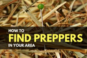 How to Find Preppers in Your Area