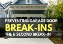 Preventing Garage Door Break-Ins – The 6 Second Break-In