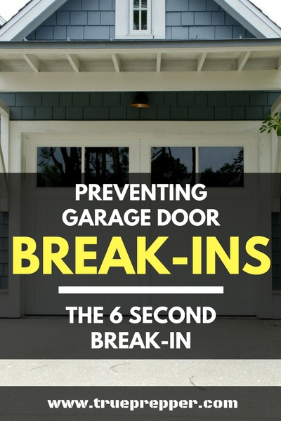 Preventing Garage Door Break-Ins – The 6 Second Break-In