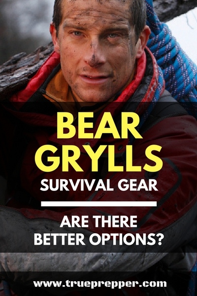 Bear Grylls Survival Gear – Are There Better Options