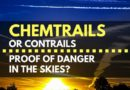 Chemtrails or Contrails_ Proof of Danger in the Skies_