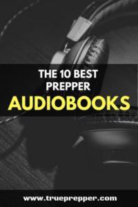 The 10 Best Prepper Audiobooks