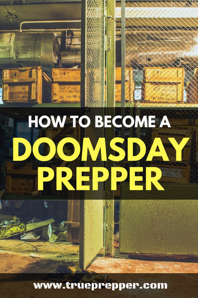 How to Become a Doomsday Prepper