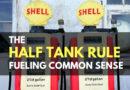 The Half Tank Rule – Fueling Common Sense