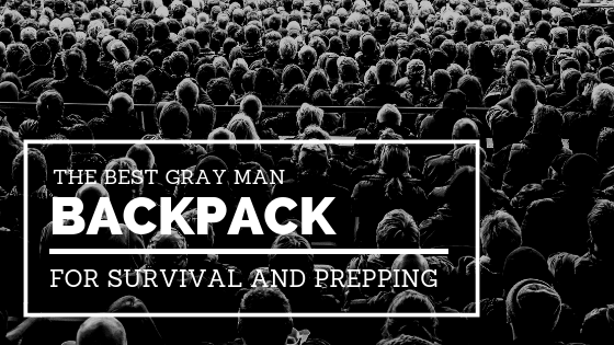 Best Gray Man Backpack