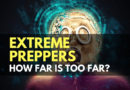 Extreme Preppers: How Far is Too Far?