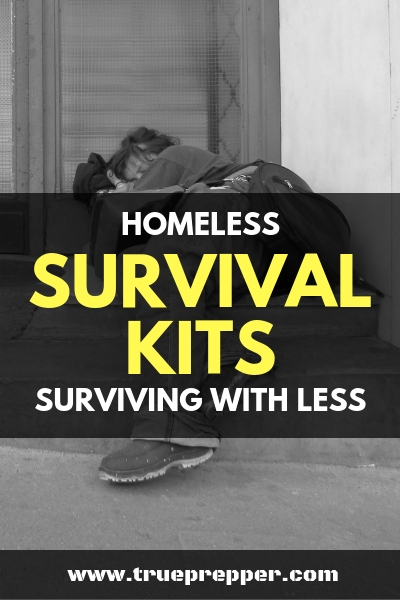 Homeless Survival Kits | Surviving With Less