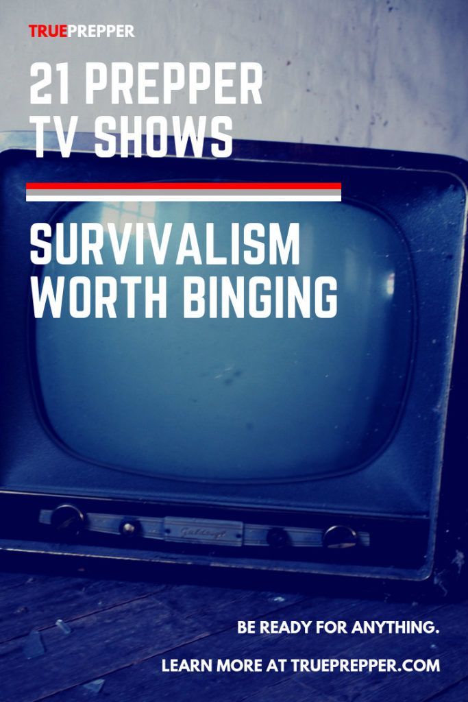 21 Prepper TV Shows