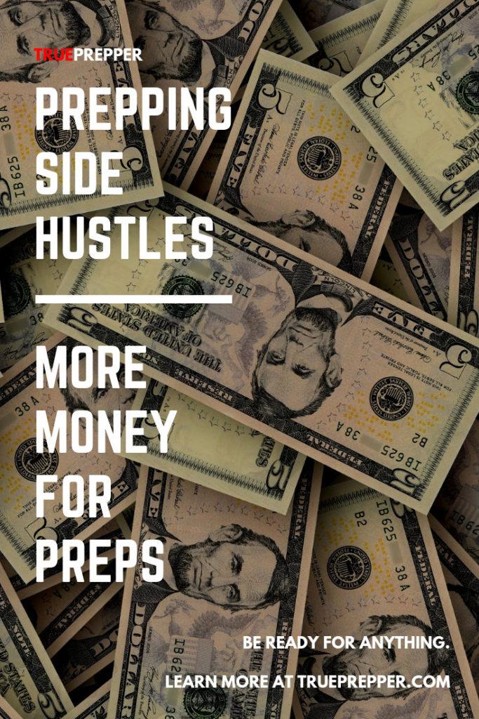 Prepping Side Hustles