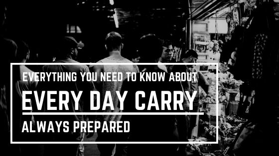 Every Day Carry Guide