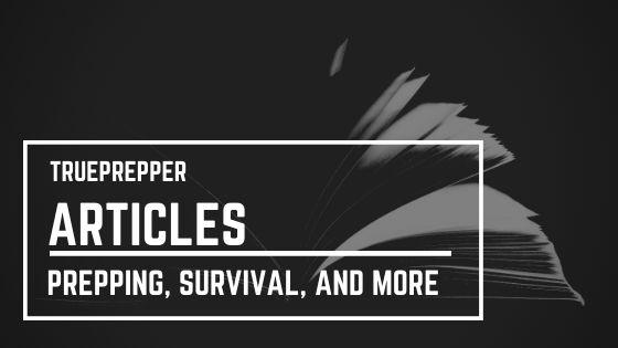TruePrepper Articles