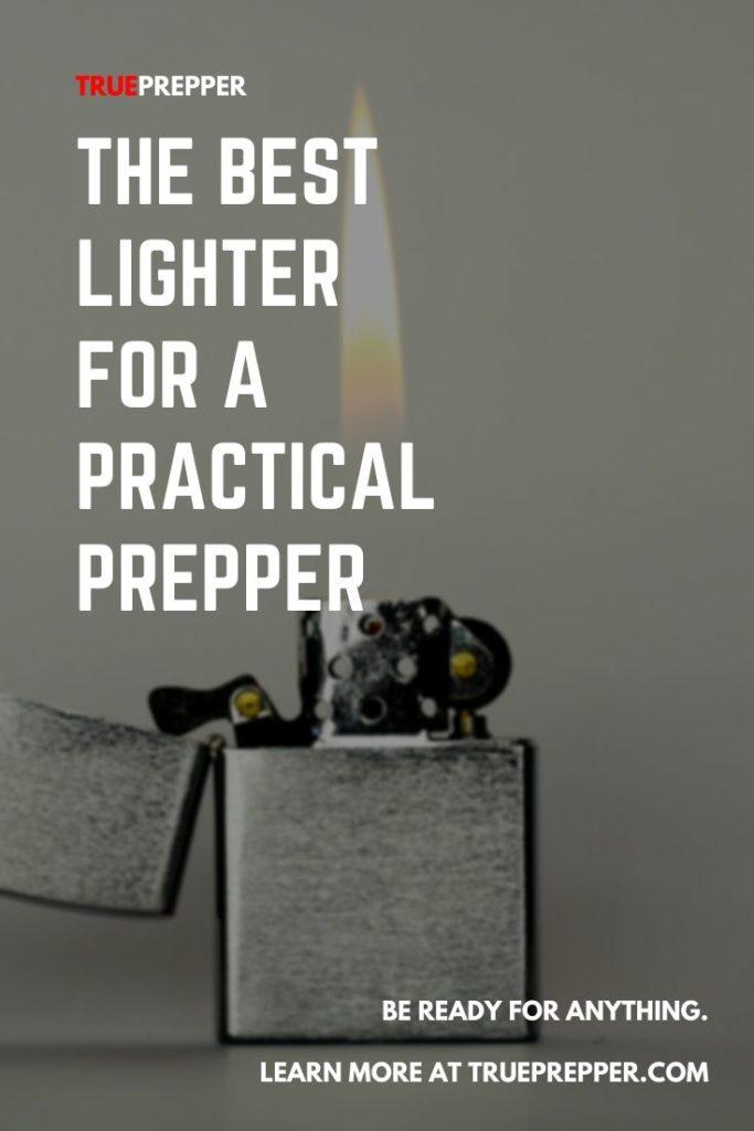 The Best Lighter for a Practical Prepper