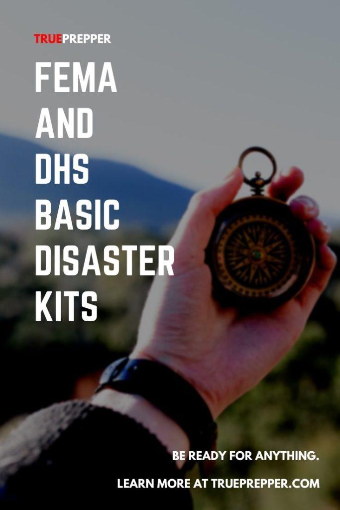 FEMA and DHS Basic Disaster Kits