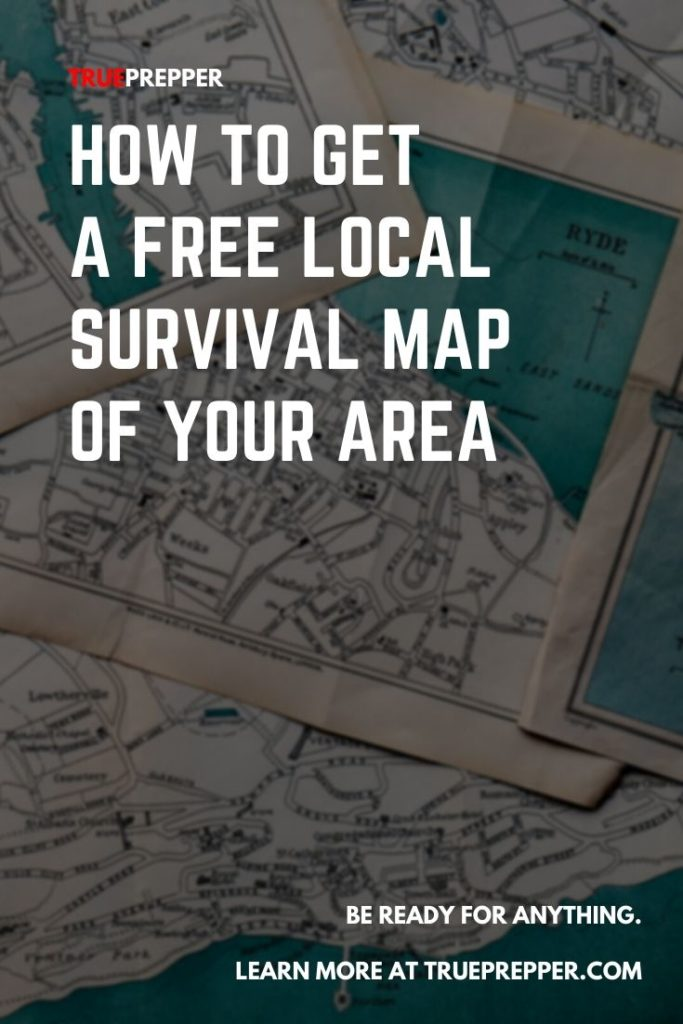 How to get a Free Local Survival Map of Your Area