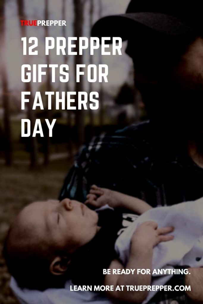 12 Prepper Gifts for Fathers Day