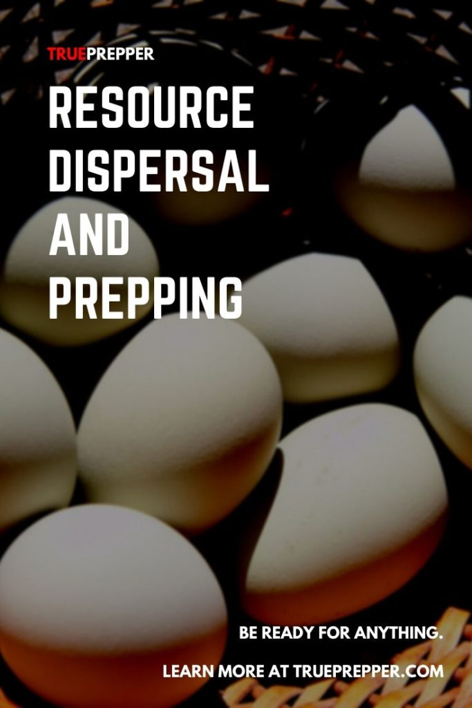 Resource Dispersal and Prepping