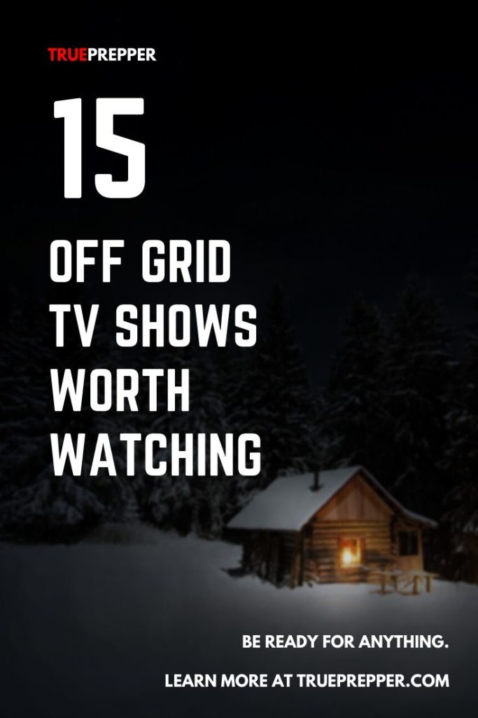 15 Off Grid TV Shows Worth Watching