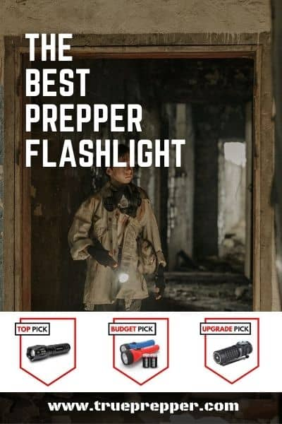 The Best Prepper Flashlight for Emergencies and Survival