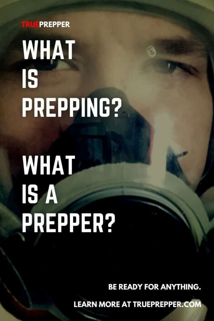 What is Prepping? What is a Prepper?
